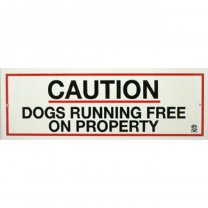PANDA SIGNS Sign 'caution Dogs Running Free On Property'